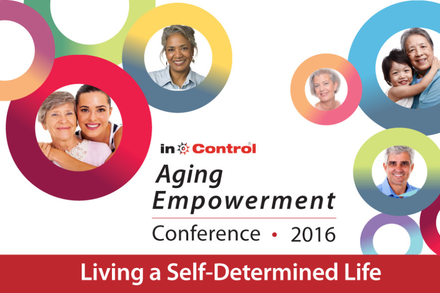 In Control Wisconsin Presents the 2016 Aging Empowerment Conference for 2016